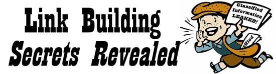 Link Building Secrets Revealed 2008