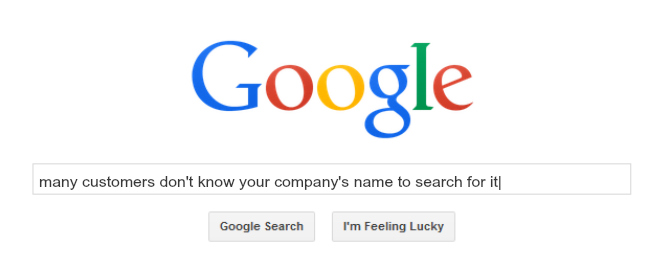 many customers don't search company names