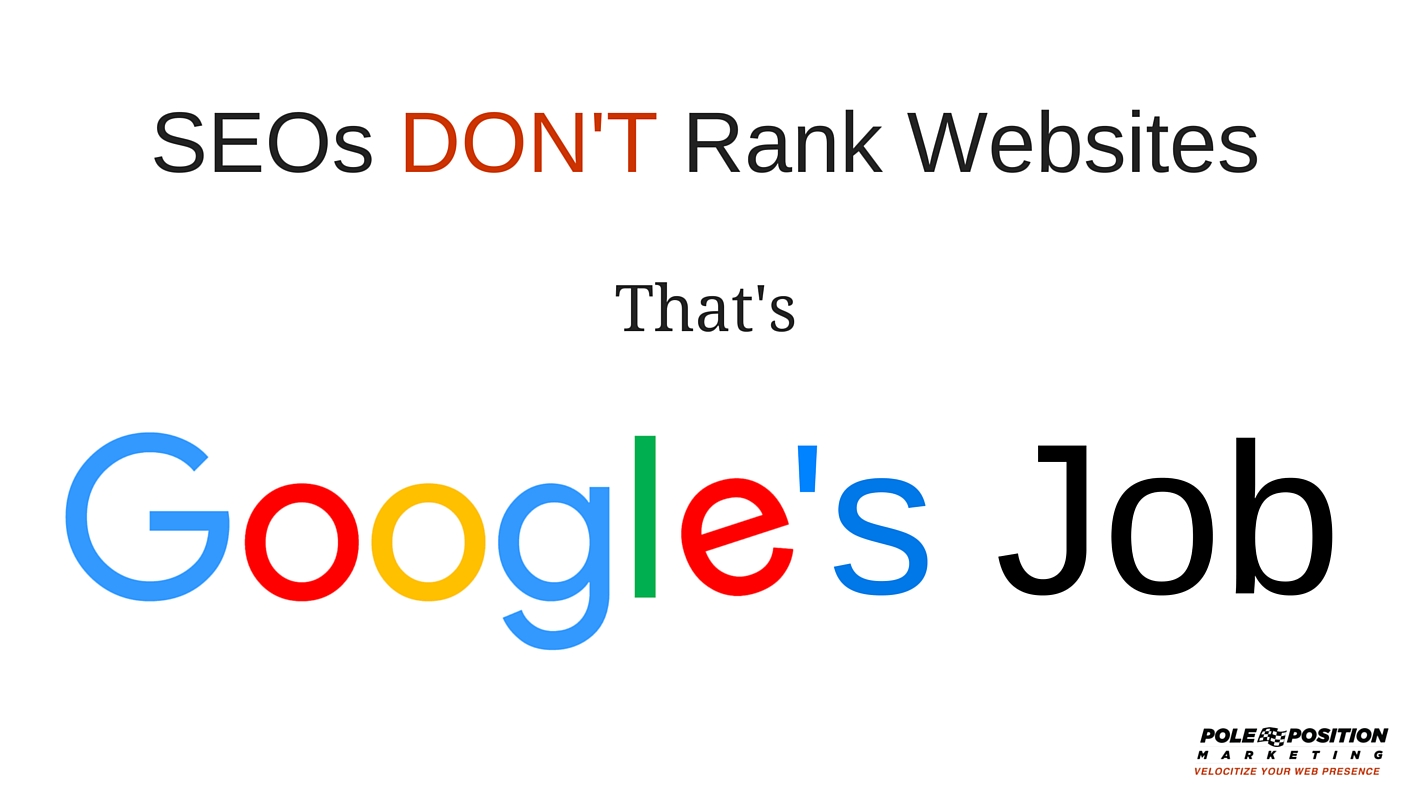 SEOs Don't Rank Websites